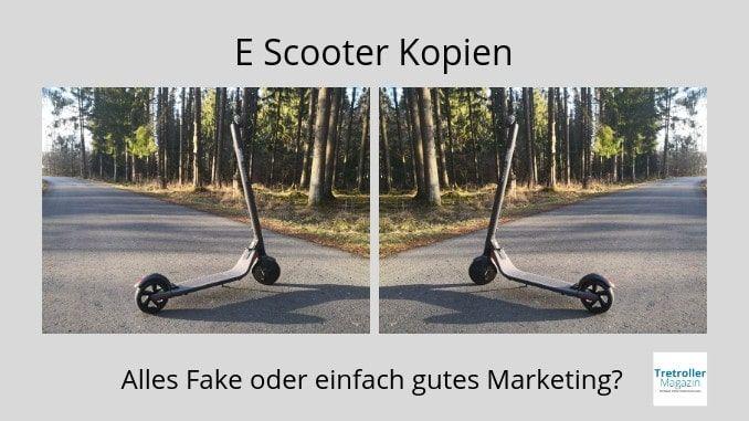 E Scooter Kopien Originale Mit Anderen Labels Günstig Kaufen