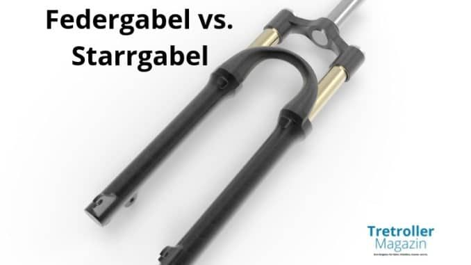 federgabel vs. starrgabel